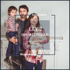 Ley Segunda Oportunidad Valencia